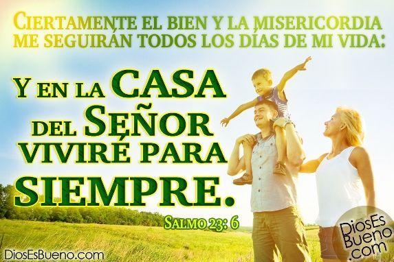 Dios llena mi vida de bien y misericordia