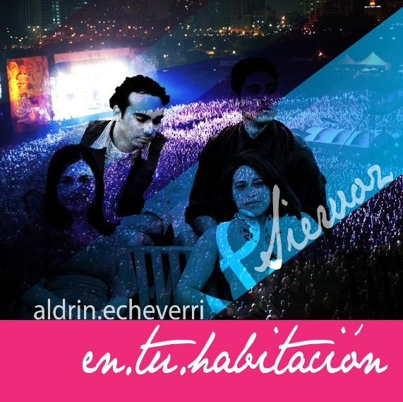Aldrin Echeverri - En tu Habitación.
