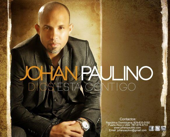 Johan Paulino DIOS ESTA CONTIGO