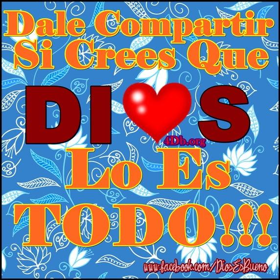 Dios Es Hermoso Imagenes de DiosEsBueno Para compartir en Facebook