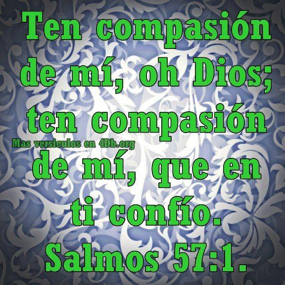 ten compasion de mi salmo 57 1 imagenes de dios para facebook