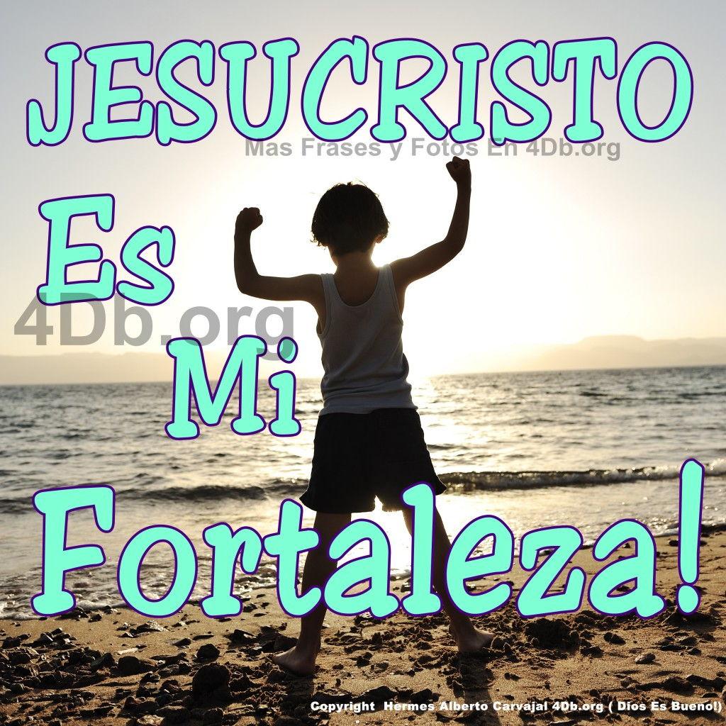 Dios Es Bueno Frases Y Reflexiones Jesucristo Es Mi