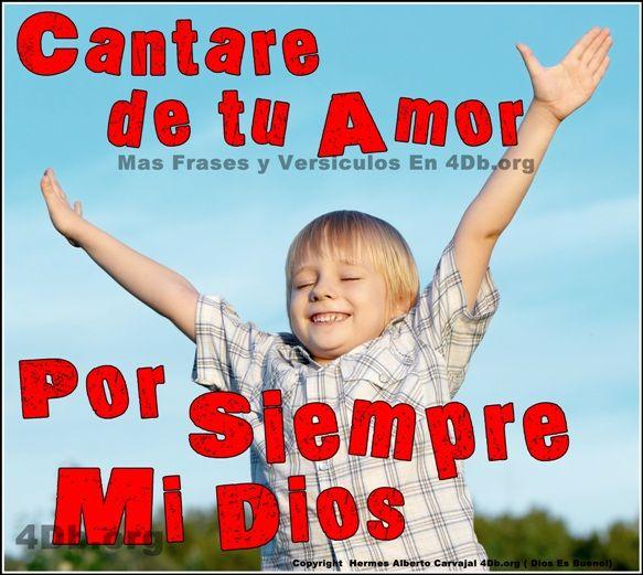 Dios Es Bueno Frases y Reflexiones Cantare De Tu Amor