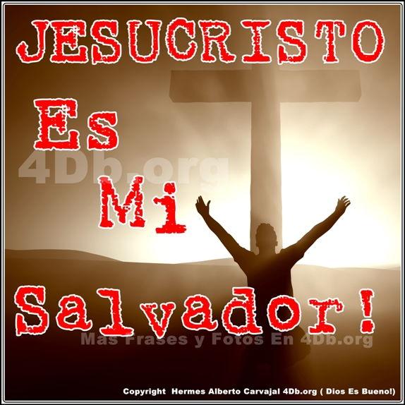 Dios Es Bueno Frases y Reflexiones Jesucristo Es Mi Salvador.