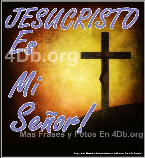 Dios Es Bueno Frases y Reflexiones Jesucristo Es Mi Señor