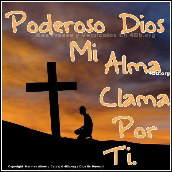 Dios Es Bueno Frases Y Reflexiones Poderoso Dios