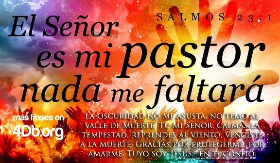 Salmo 23 versiculo 1 El Señor es mi pastor y nada me faltara imagen para compartir Dios Es Bueno (10)