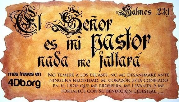 Salmo 23 versiculo 1 El Señor es mi pastor y nada me faltara imagen para compartir Dios Es Bueno (4)