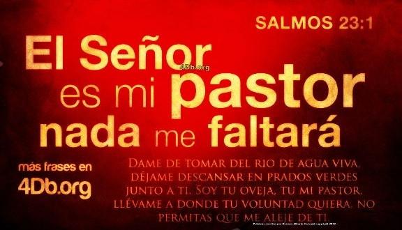Salmo 23 versiculo 1 El Señor es mi pastor y nada me faltara imagen para compartir Dios Es Bueno (6)