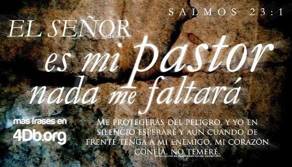 Salmo 23 versiculo 1 El Señor es mi pastor y nada me faltara imagen para compartir Dios Es Bueno (7)