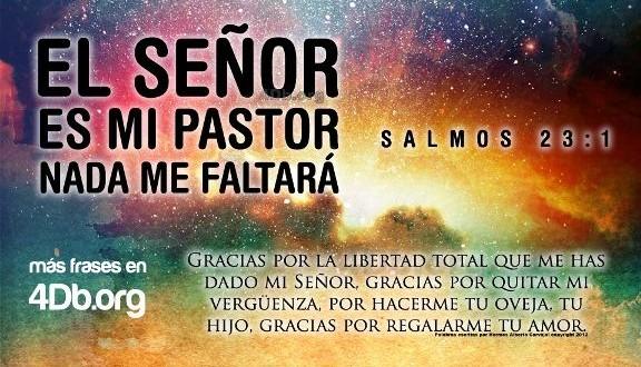 Salmo 23 versiculo 1 El Señor es mi pastor y nada me faltara imagen para compartir Dios Es Bueno (8)