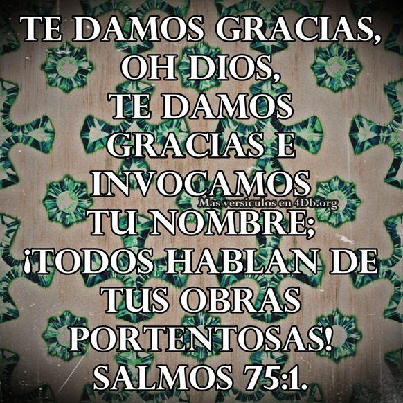 Salmos 75:1 Palabras Que Fortalecen Imagenes de Dios Es Bueno Para compartir en Facebook