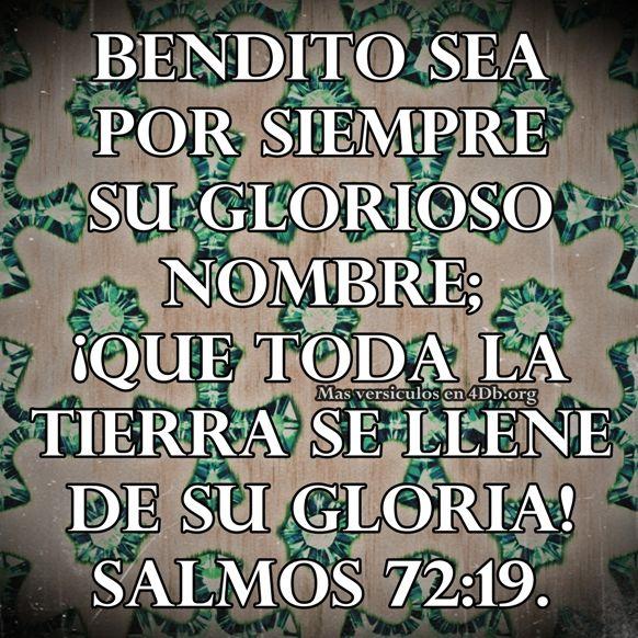 Salmos 72:19 Palabras Que Fortalecen Imagenes de Dios Es Bueno Para compartir en Facebook