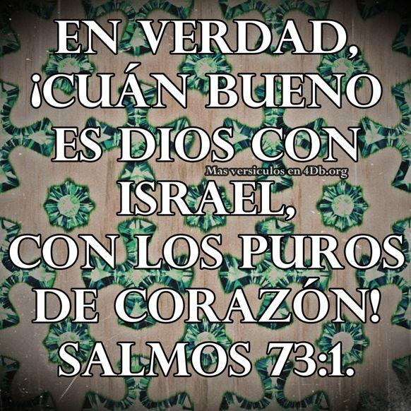 Salmos 73:1 Palabras Que Fortalecen Imagenes de Dios Es Bueno Para compartir en Facebook