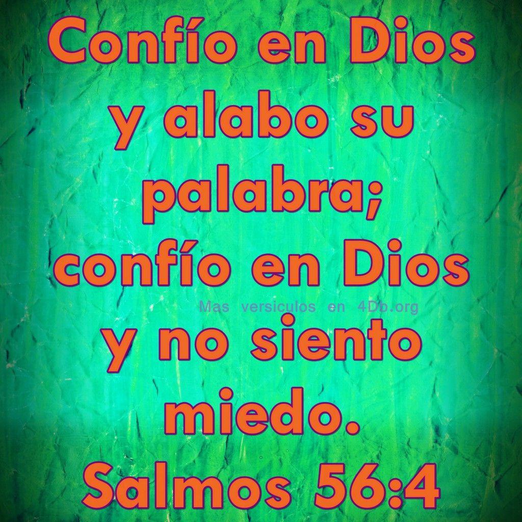 Salmos 56:4 Palabras Que Fortalecen Imagenes de Dios Es