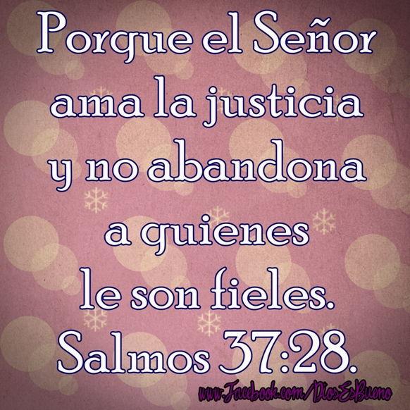 Salmos 37:28 Palabras Que Fortalecen Imagenes de Dios Es Bueno Para compartir en Facebook