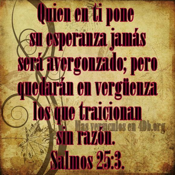 Salmos 25:3 Palabras Que Fortalecen Imagenes de Dios Es Bueno Para compartir en Facebook