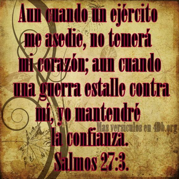 Salmos 27:3 Palabras Que Fortalecen Imagenes de Dios Es Bueno Para compartir en Facebook