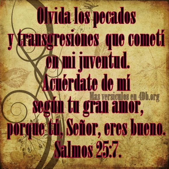 Salmos 25:7 Palabras Que Fortalecen Imagenes de Dios Es Bueno Para compartir en Facebook