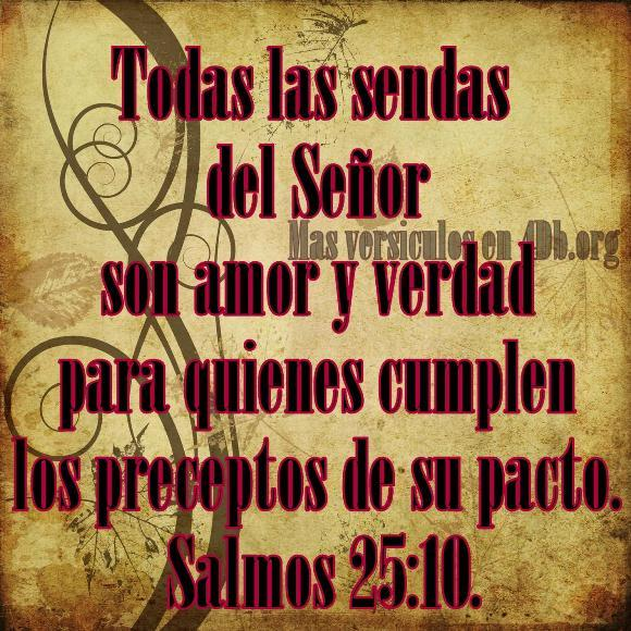 Salmos 25:10 Palabras Que Fortalecen Imagenes de Dios Es Bueno Para compartir en Facebook