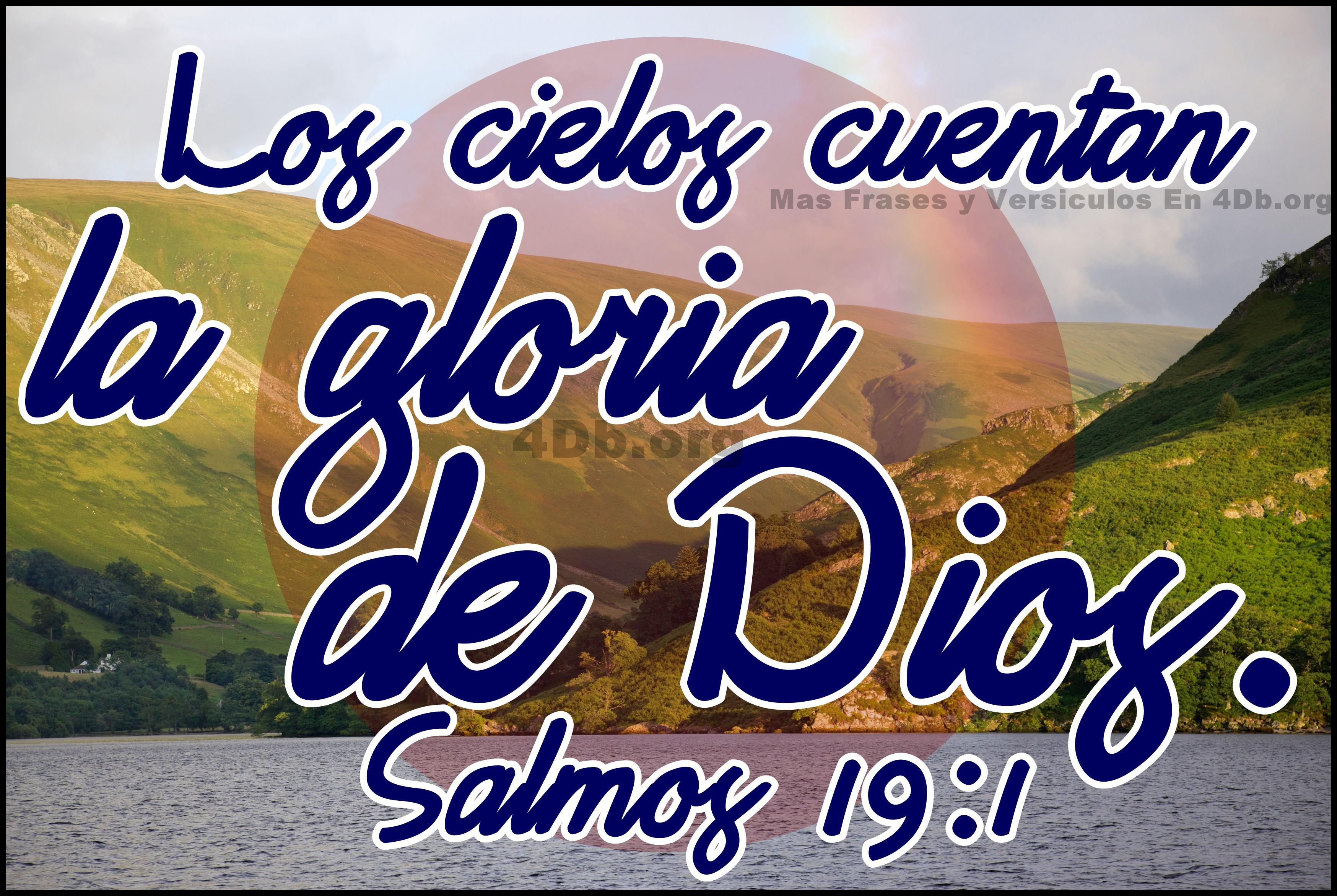 Dios Es Bueno Frases Y Reflexiones Salmos 19:1.