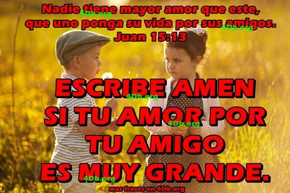 Tu Amor Por Tu Amigo Juan 15:15