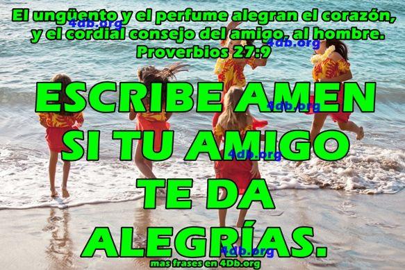 Tu Amigo Te Da Alegrías Proverbios 27:9