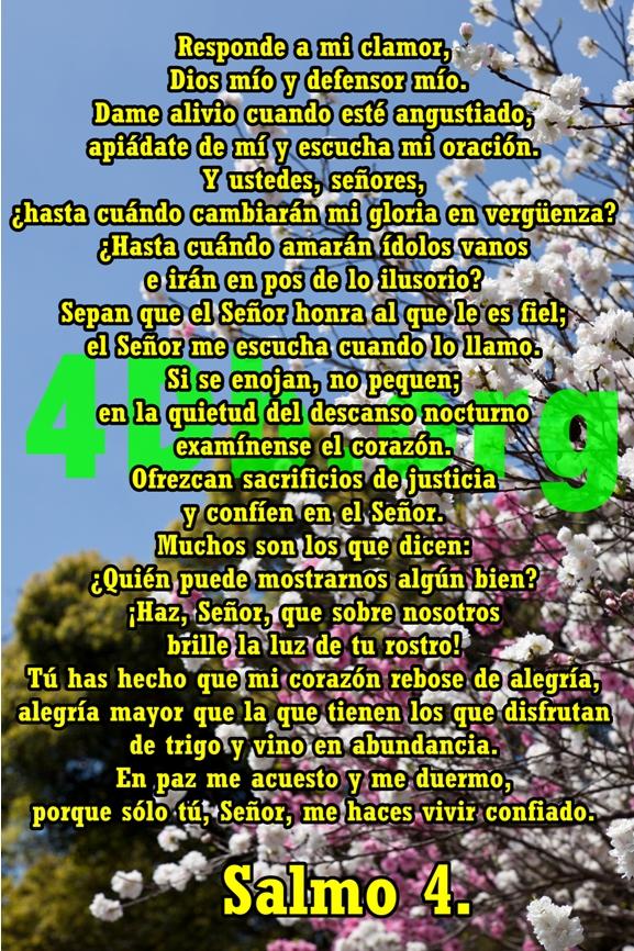 Salmos 4 El Señor me escucha.