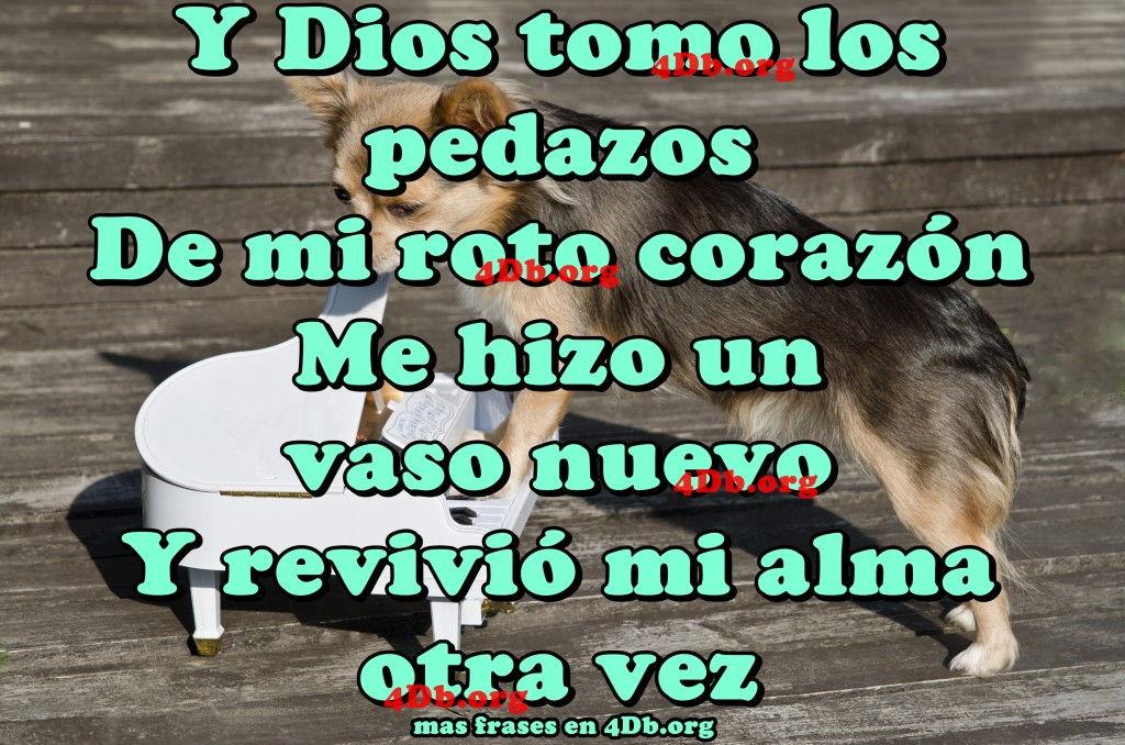 Mi Roto Corazon Frases De Amor Dios Es Bueno Diosesbueno Com