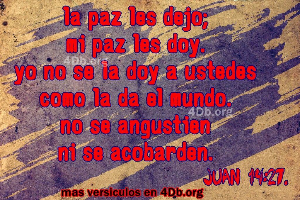 La Paz Les Dejo Juan 14 27 Frases De Amor Dios Es Bueno