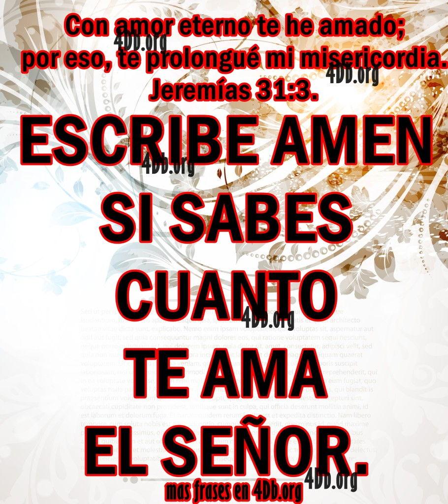 él Señor Te Ama Jeremías 313 Frases De Amor Dios Es