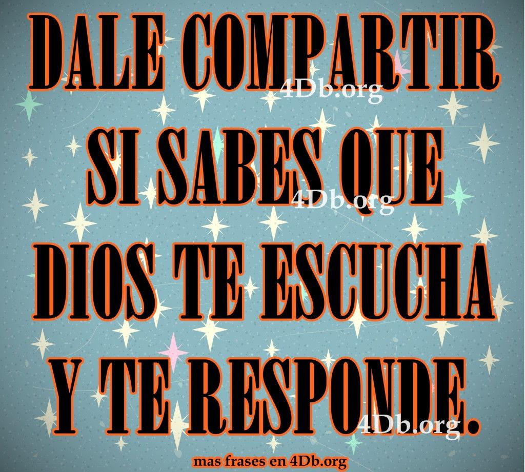Dios Te Escucha Y Te Responde Frases De Amor Dios Es