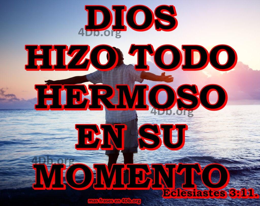 Dios Hizo Todo Hermoso Frases De Amor Dios Es Bueno Diosesbueno