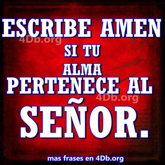 Versiculos De La Biblia De Animo: Tu Alma Pertenece Al Señor.