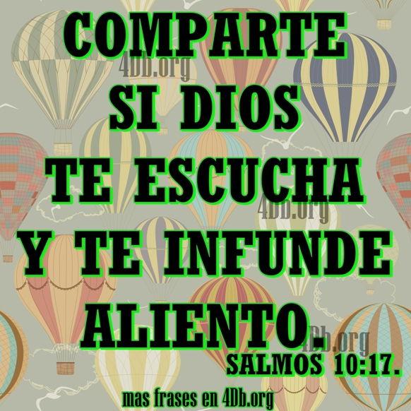 Versiculos De La Biblia De Animo: Dios Te Escucha Y Te Infunde Aliento.