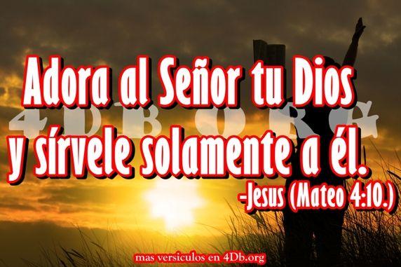 Eterno Jesús .- Adora al Señor tu Dios.