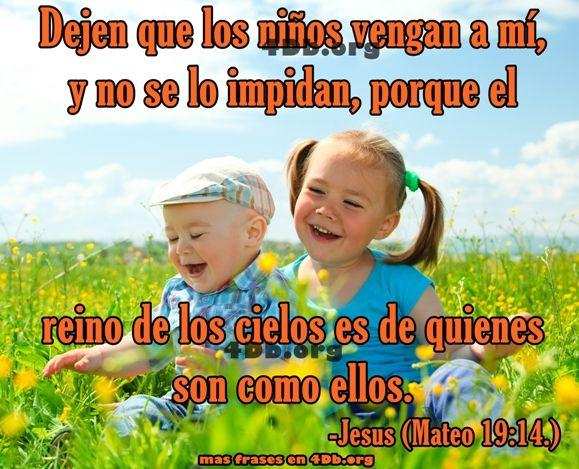 Eterno Jesus Dejen Que Los Ninos Vengan A Mi Frases De Amor
