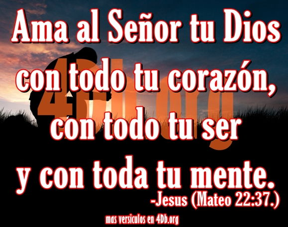 Eterno Jesus Ama Al Senor Tu Dios Frases De Amor Dios Es
