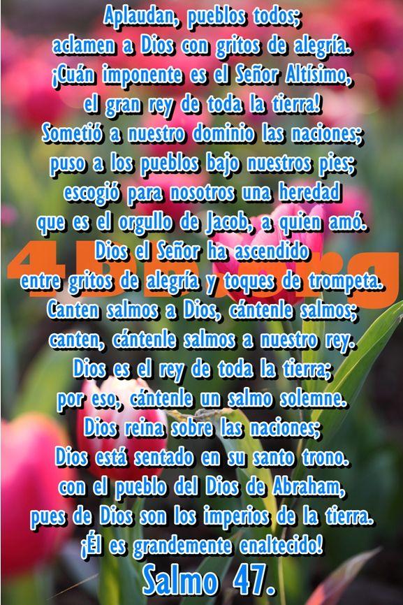 Versiculos De La Biblia De Animo: Salmo 47 Canten Salmos A Dios