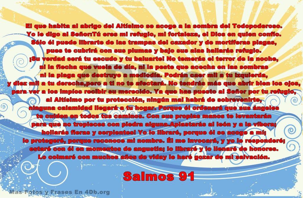 Salmo 91 Mi Fortaleza Frases De Amor Dios Es Bueno Diosesbueno