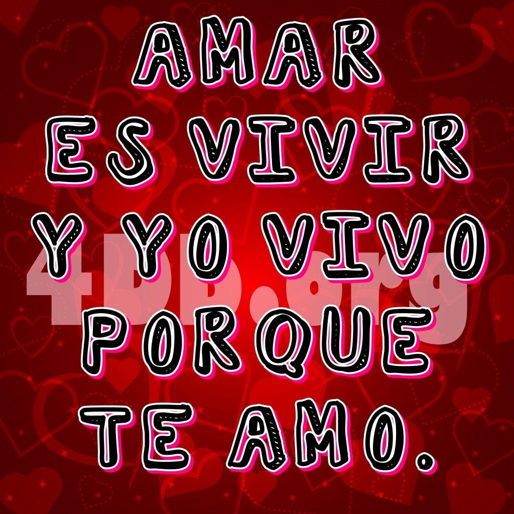 Amar Es Vivir Frases De Amor Dios Es Bueno Diosesbueno Com