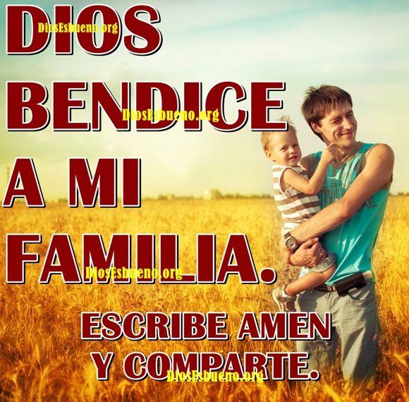 Dios Bendice A Mi Familia