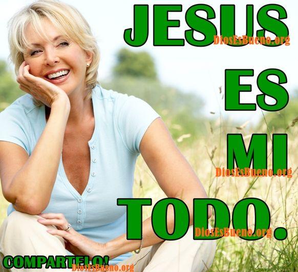 Jesus Es Mi Todo