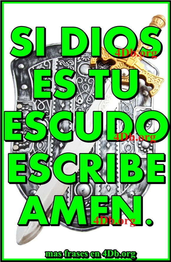 Dios Es Tu Escudo
