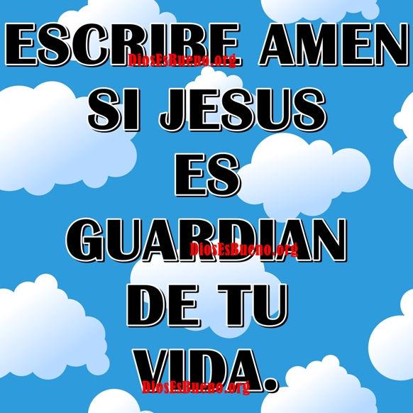 Jesús Es Guardian De Tu Vida