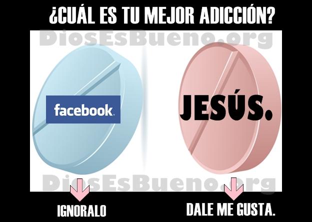 Cual Es Tu Adicción? Facebook o Jesús?