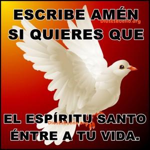 escribe amen si quieres que El Espíritu Santo entre a tu vida