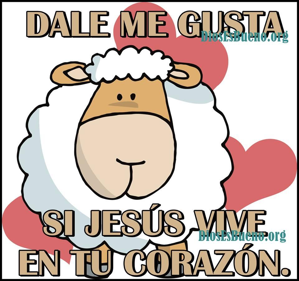 dale me gusta si Jesús vive en tu corazón