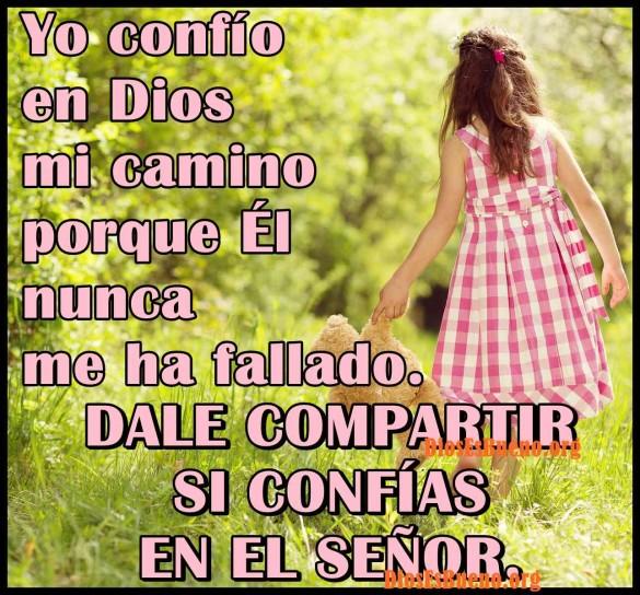 Yo Confio En Dios Mi Camino Nunca me ha fallado