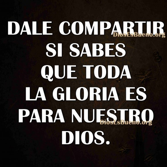 Toda La Gloria